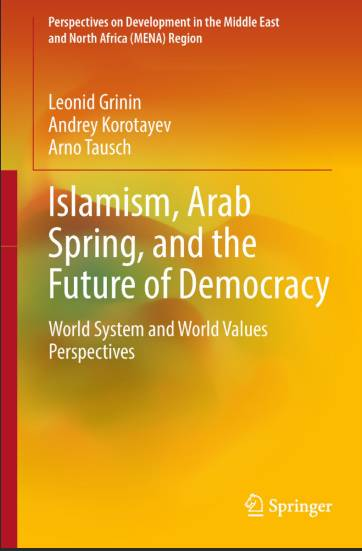 Islamism, Arab Spring, and the Future of Democracy