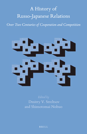 A History of Russo-Japanese Relations Over Two Centuries of Cooperation and Competition